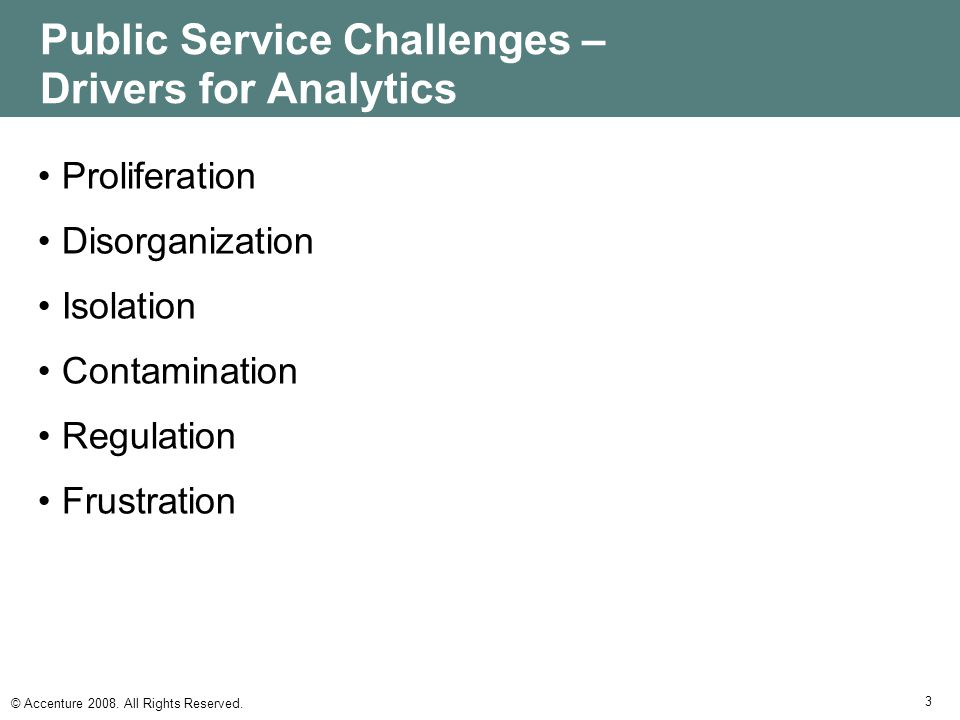Public Service Challenges – Drivers for Analytics