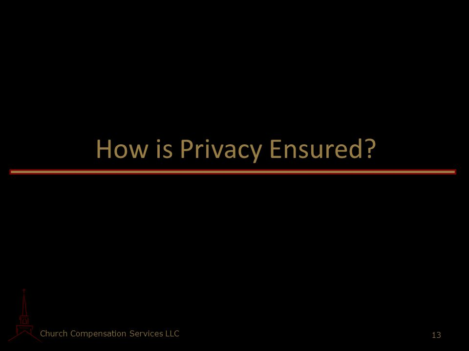 How is Privacy Ensured Church Compensation Services LLC