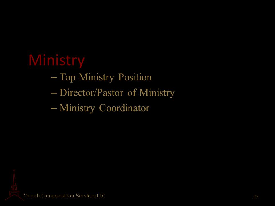 Ministry Top Ministry Position Director/Pastor of Ministry