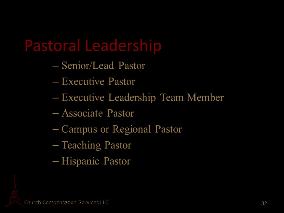 Pastoral Leadership Senior/Lead Pastor Executive Pastor