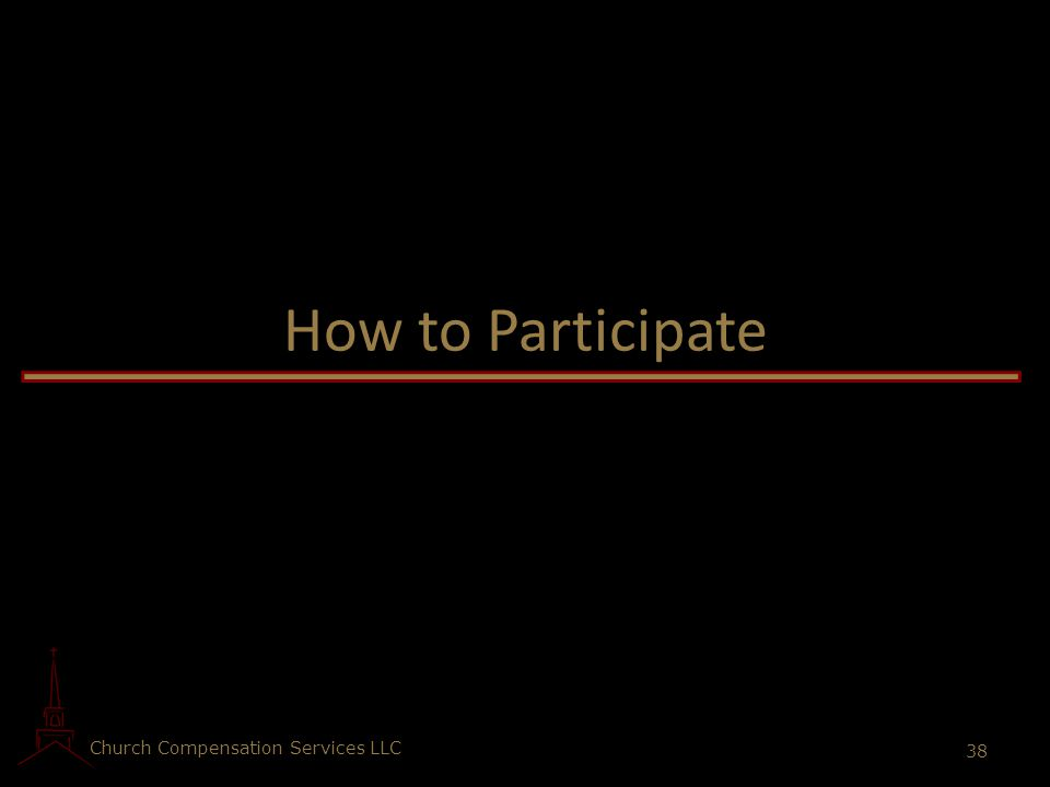 How to Participate Church Compensation Services LLC