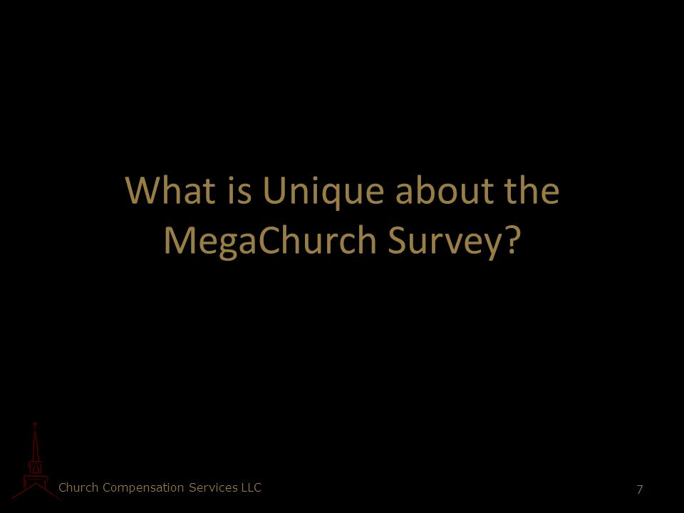What is Unique about the MegaChurch Survey