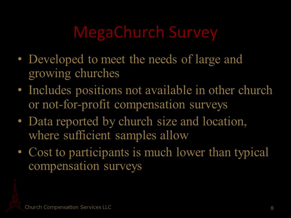 MegaChurch Survey Developed to meet the needs of large and growing churches.