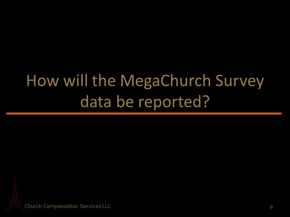 How will the MegaChurch Survey data be reported
