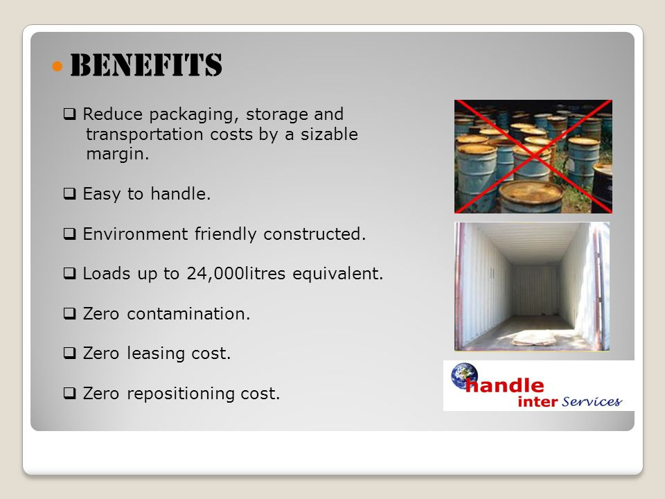 BENEFITS Reduce packaging, storage and