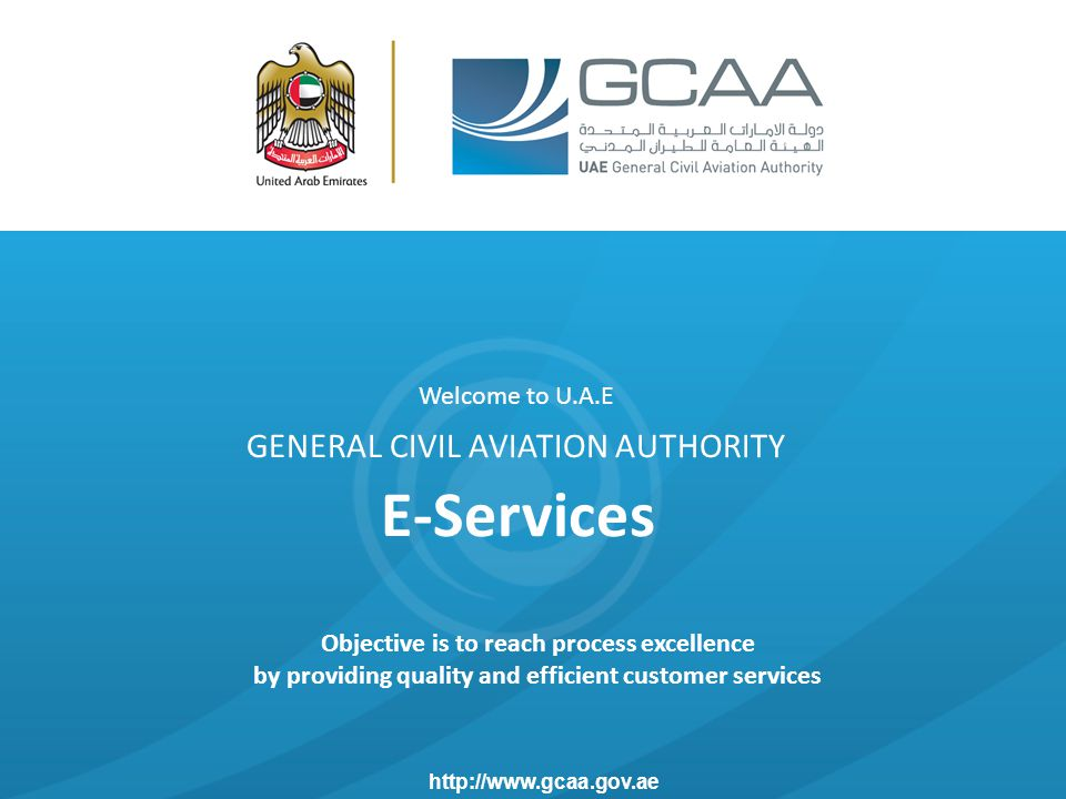 E-Services GENERAL CIVIL AVIATION AUTHORITY Welcome to U.A.E