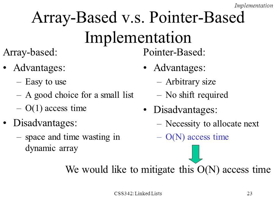 Array-Based v.s. Pointer-Based Implementation
