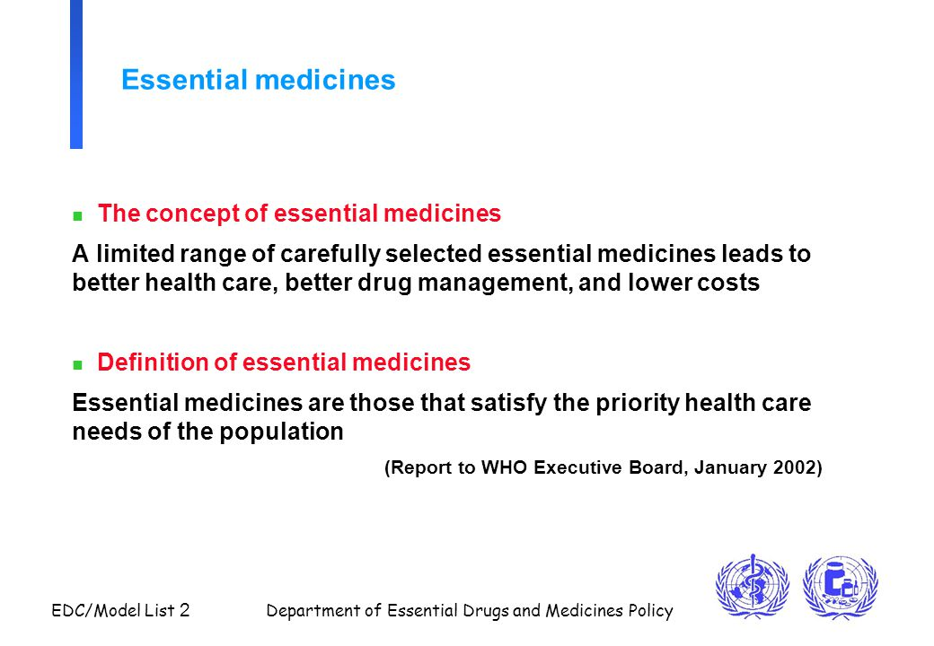 Essential medicines The concept of essential medicines
