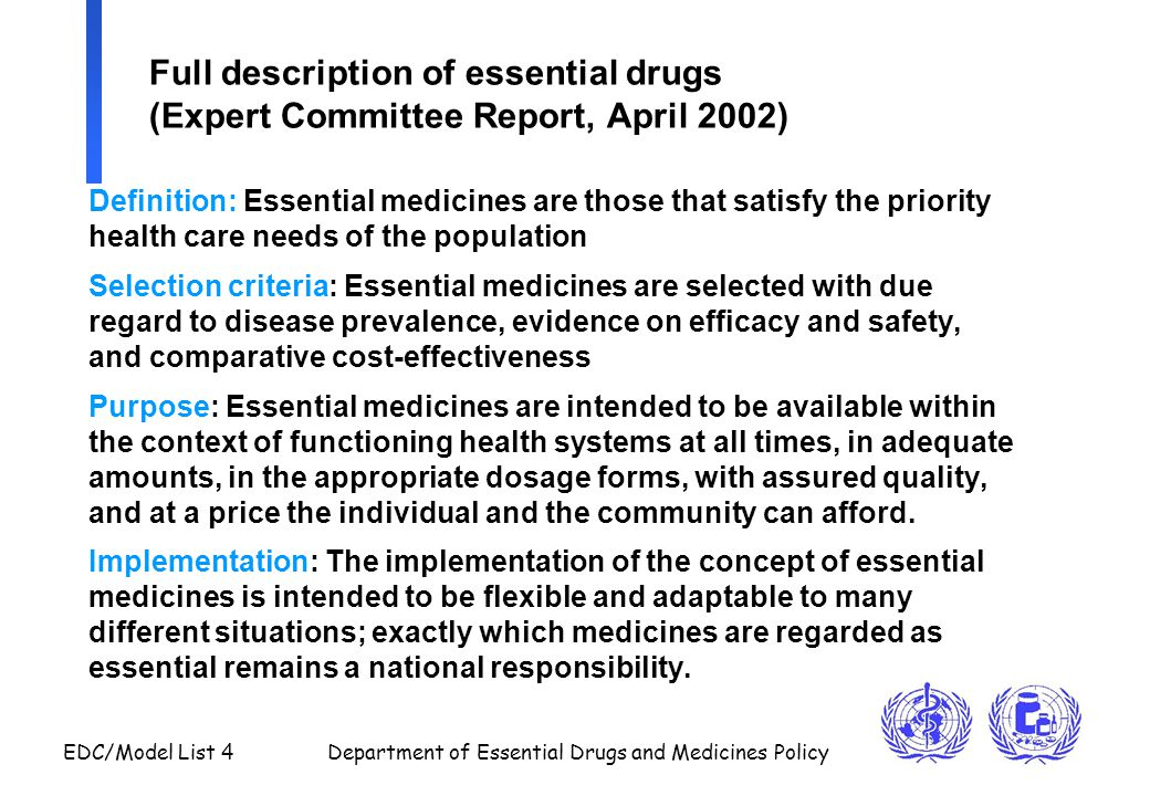 Full description of essential drugs (Expert Committee Report, April 2002)