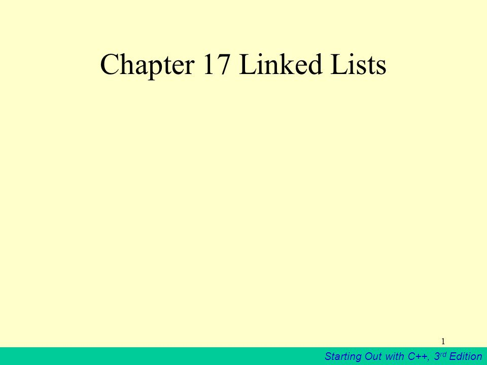Chapter 17 Linked Lists