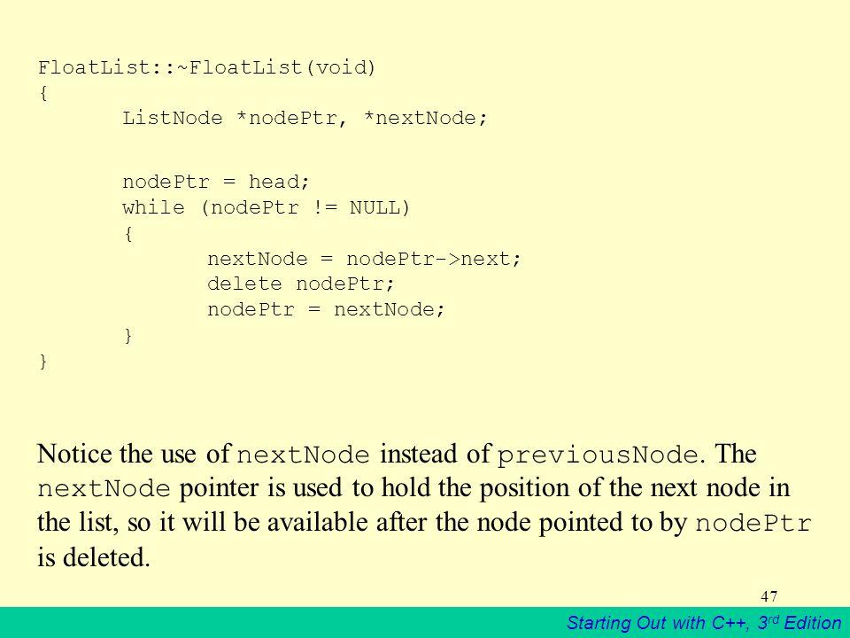 FloatList::~FloatList(void) { ListNode *nodePtr, *nextNode;