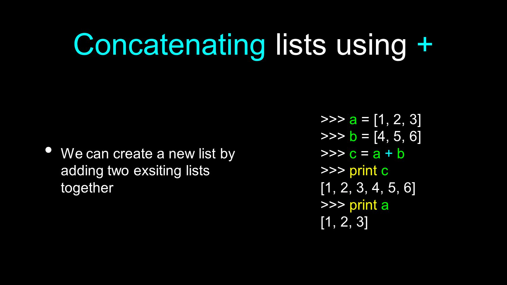 Concatenating lists using +