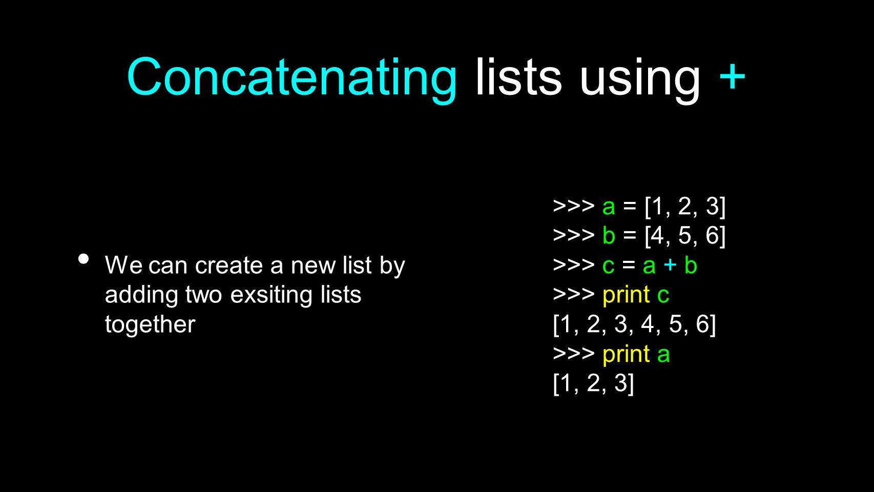 Concatenating lists using +