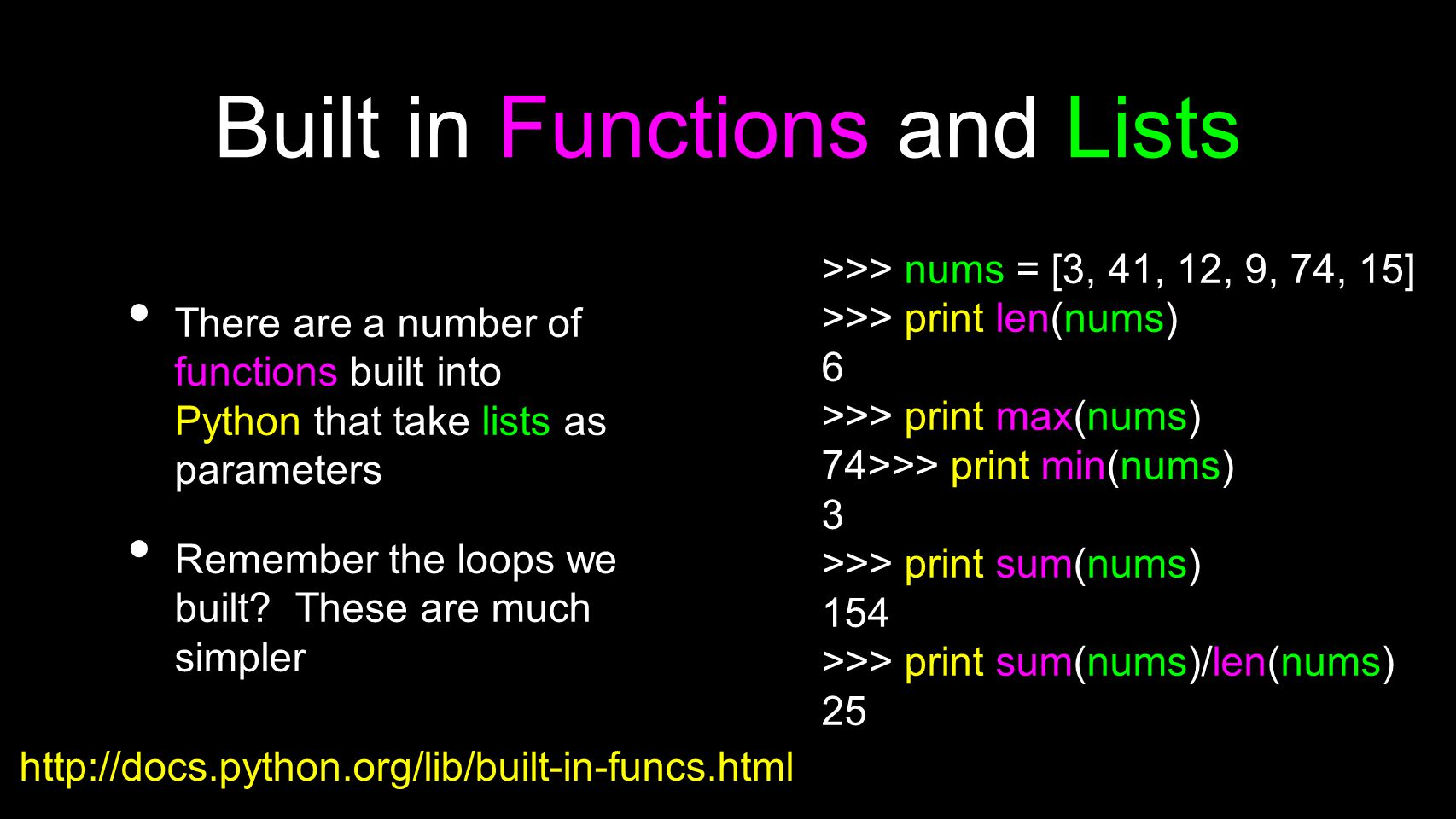 Built in Functions and Lists
