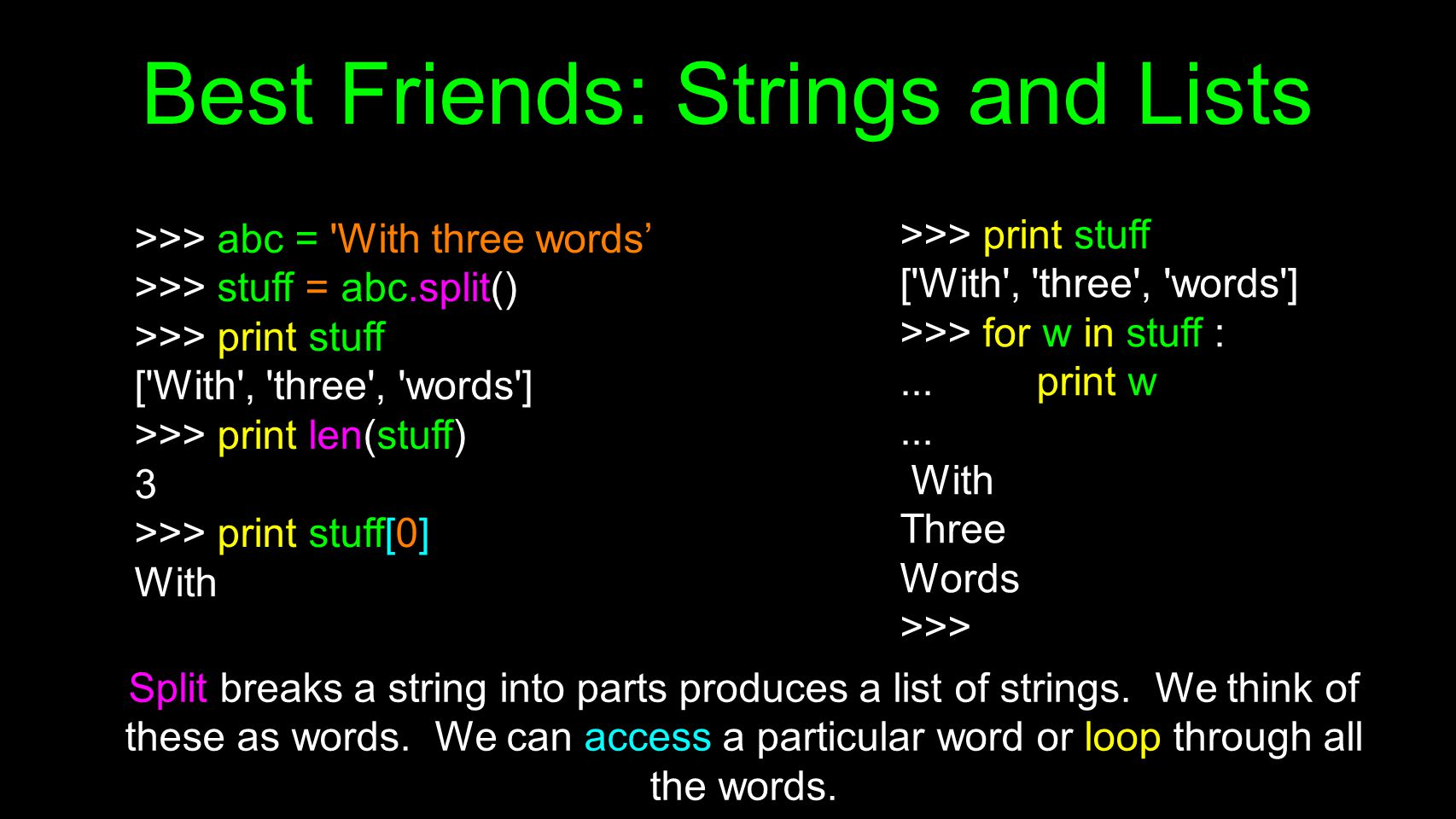 Best Friends: Strings and Lists