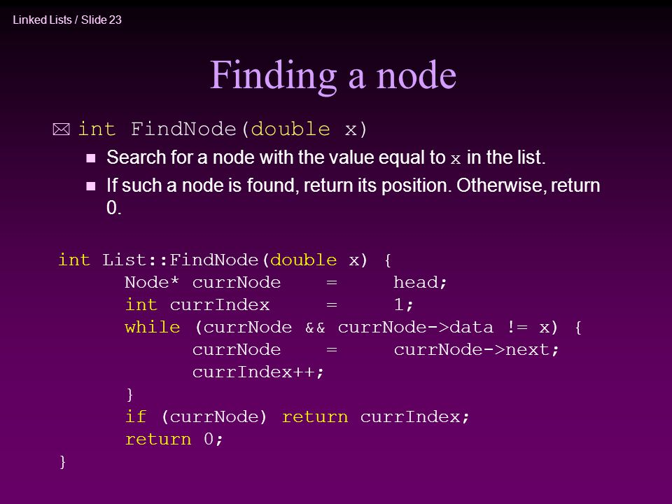 Finding a node int FindNode(double x)