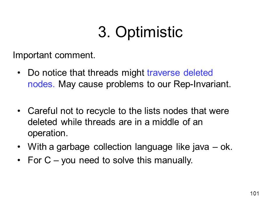 3. Optimistic Important comment.