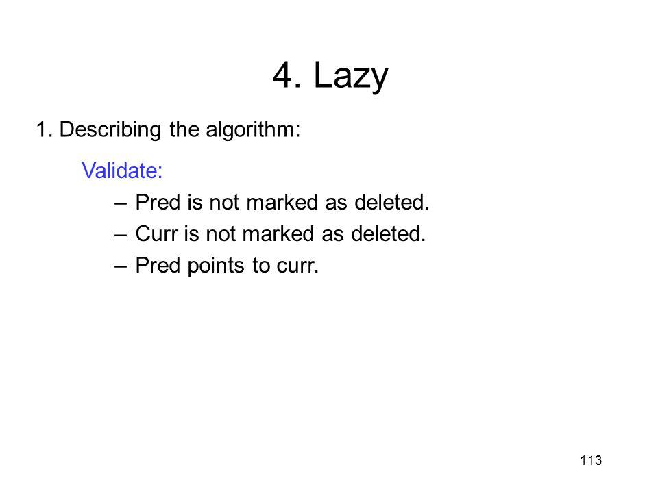 4. Lazy 1. Describing the algorithm: Validate: