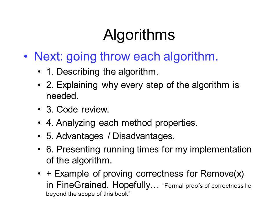 Algorithms Next: going throw each algorithm.