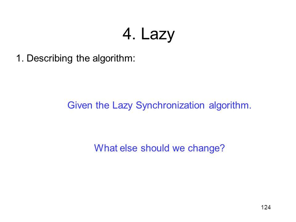 4. Lazy 1. Describing the algorithm: