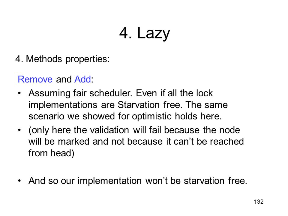 4. Lazy 4. Methods properties: Remove and Add: