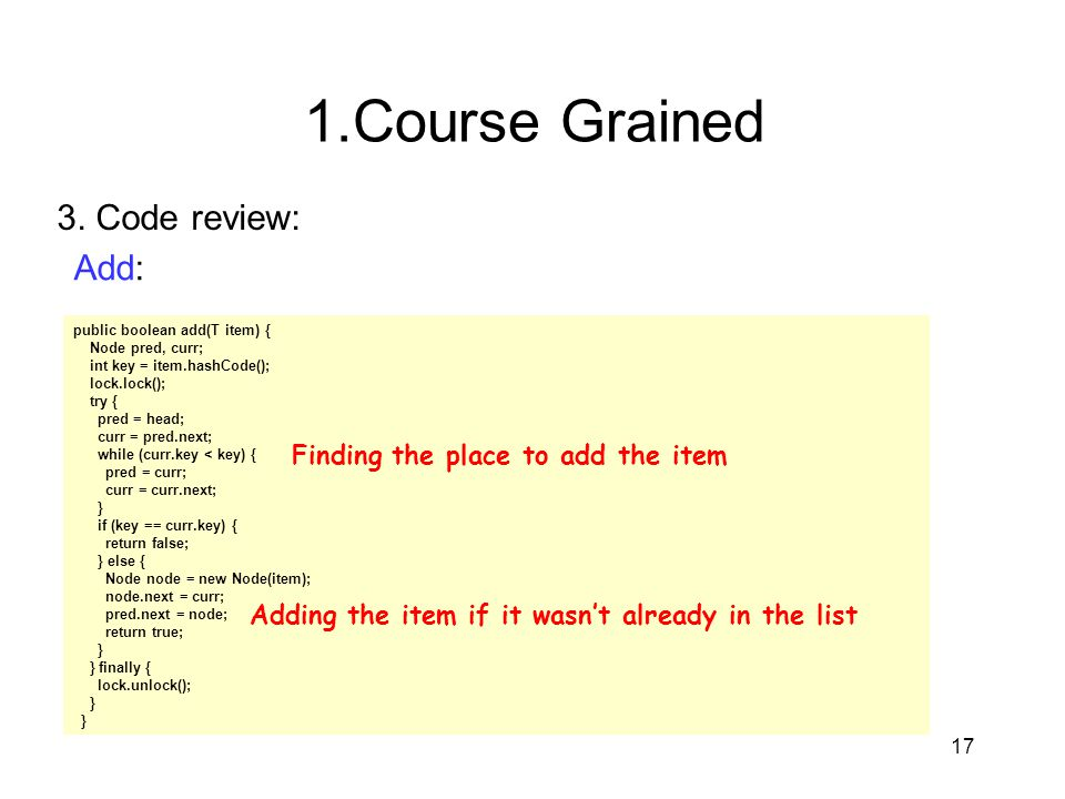 1.Course Grained 3. Code review: Add: