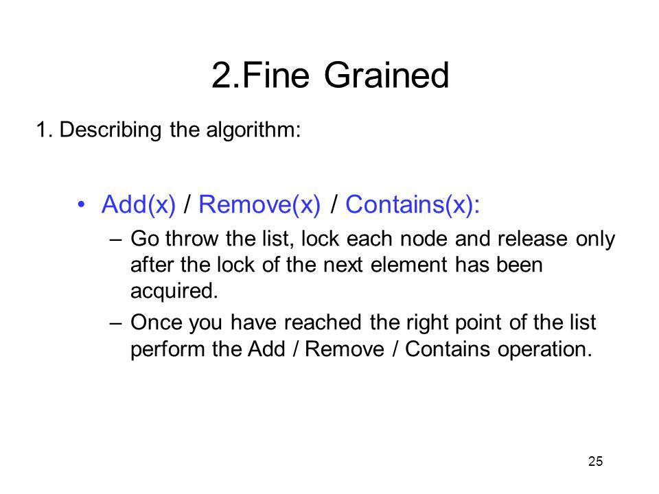 2.Fine Grained Add(x) / Remove(x) / Contains(x):