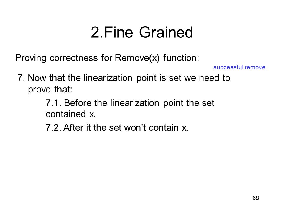 2.Fine Grained Proving correctness for Remove(x) function: