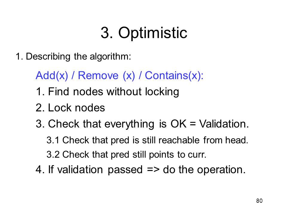 3. Optimistic Add(x) / Remove (x) / Contains(x):