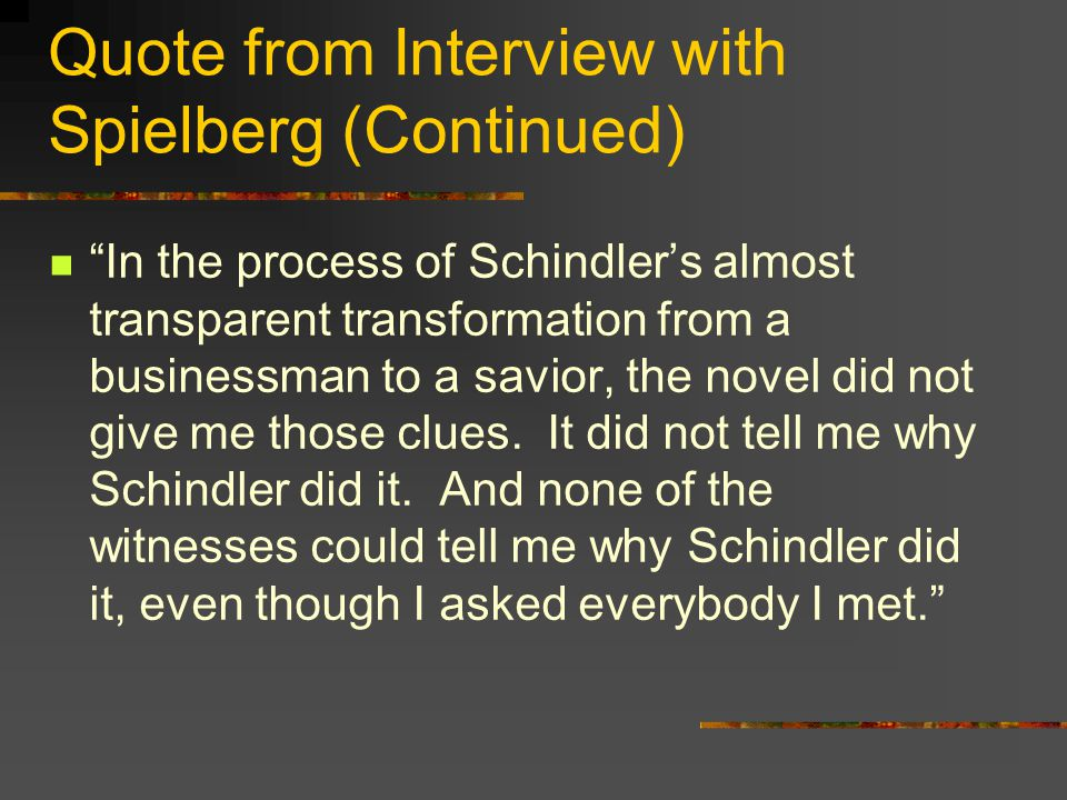 Quote from Interview with Spielberg (Continued)