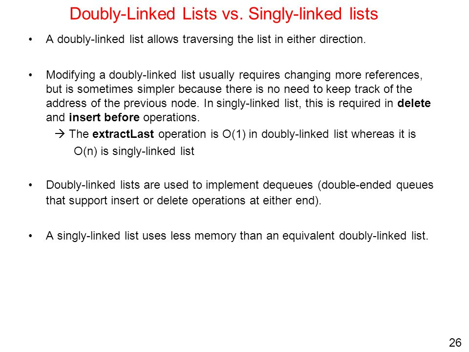 Doubly-Linked Lists vs. Singly-linked lists
