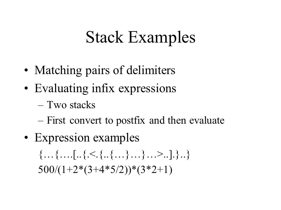 Stack Examples Matching pairs of delimiters