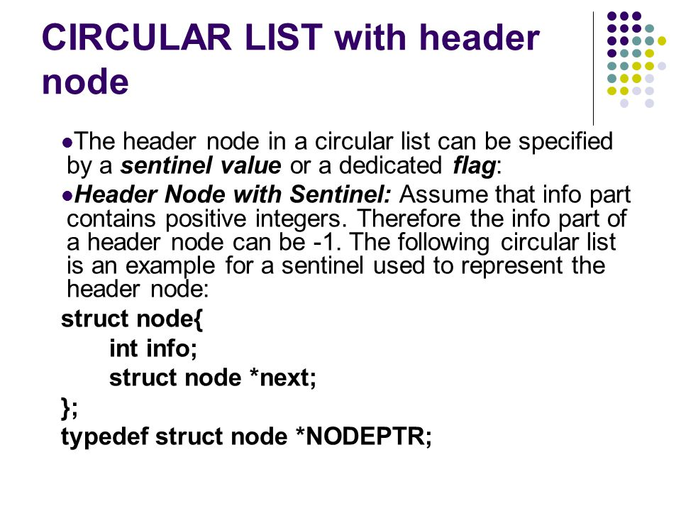 CIRCULAR LIST with header node