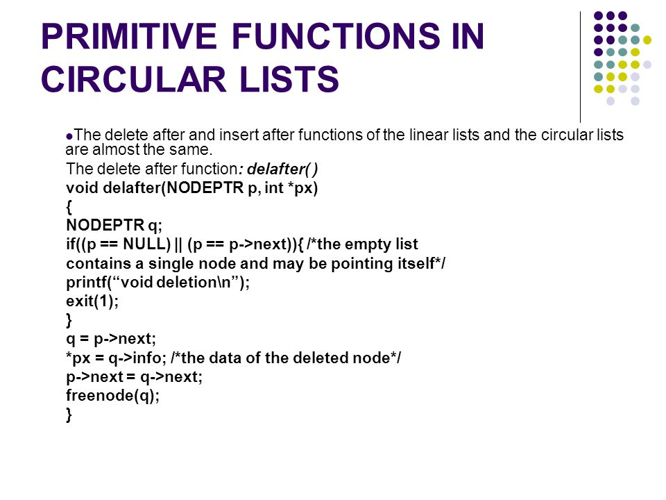 PRIMITIVE FUNCTIONS IN CIRCULAR LISTS