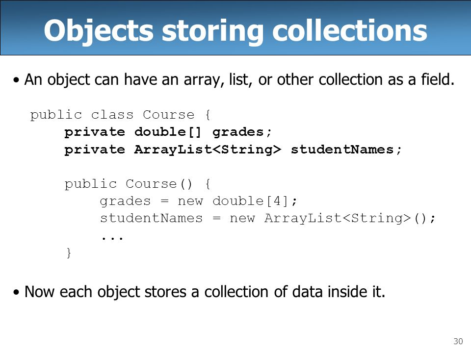 Objects storing collections