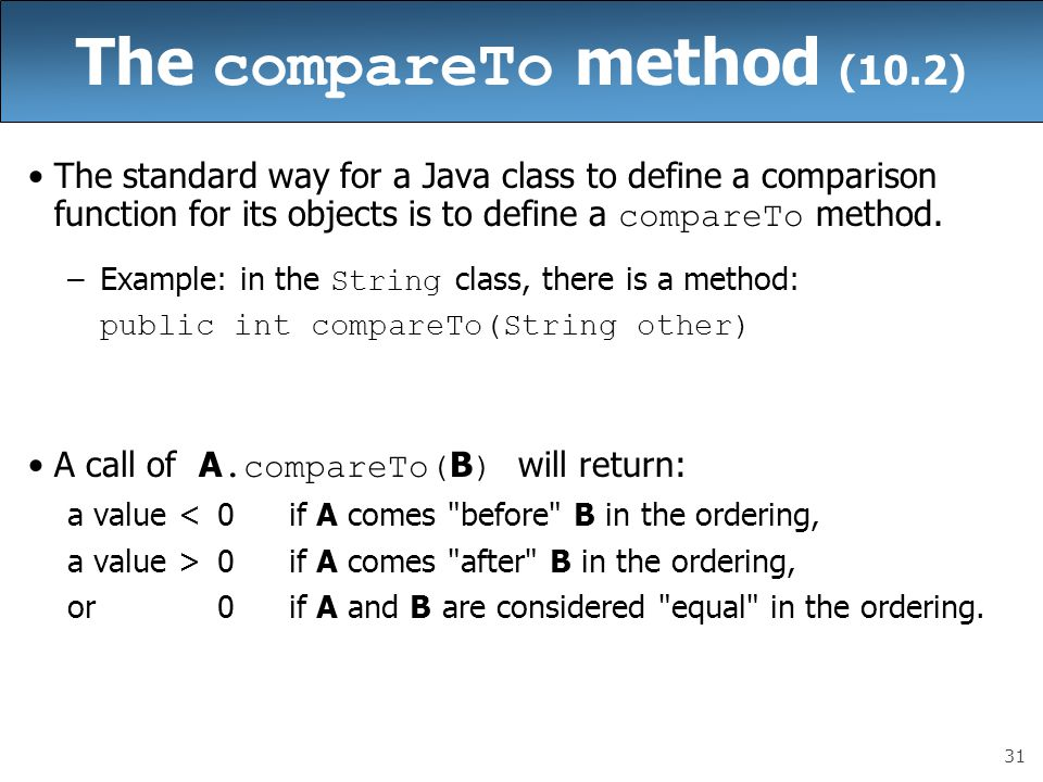 The compareTo method (10.2)
