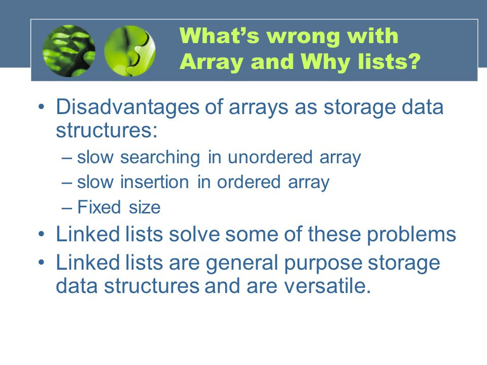 What's wrong with Array and Why lists