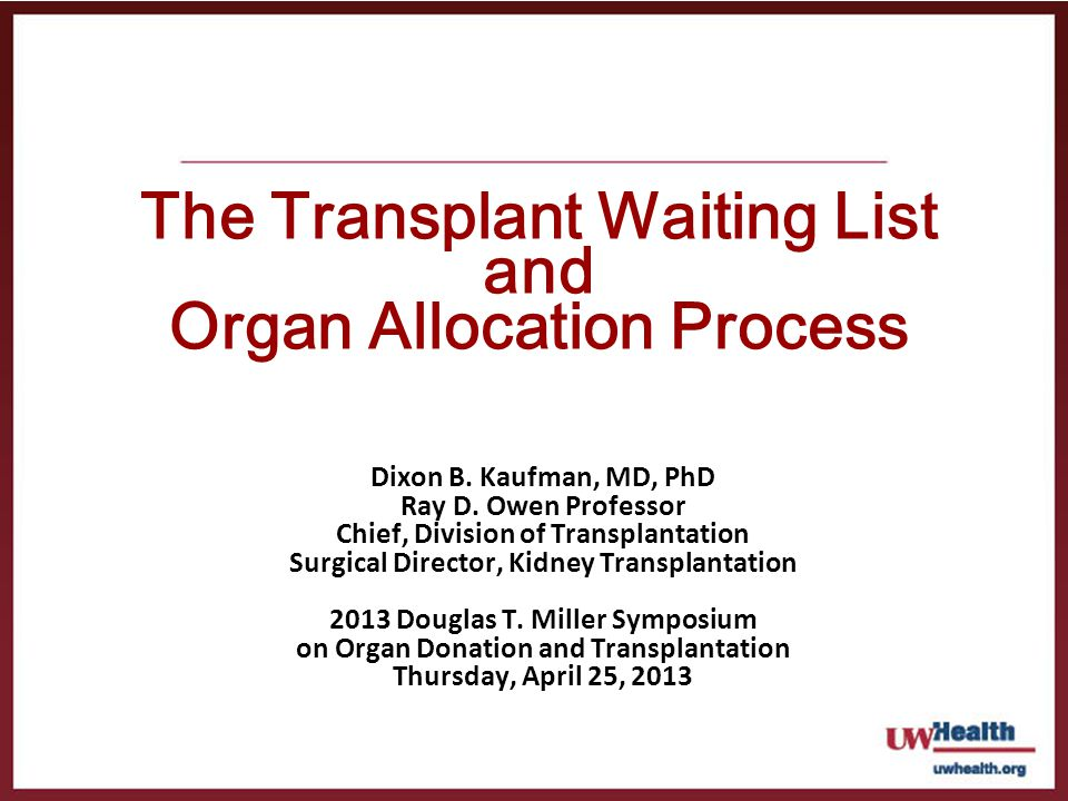 The Transplant Waiting List and Organ Allocation Process