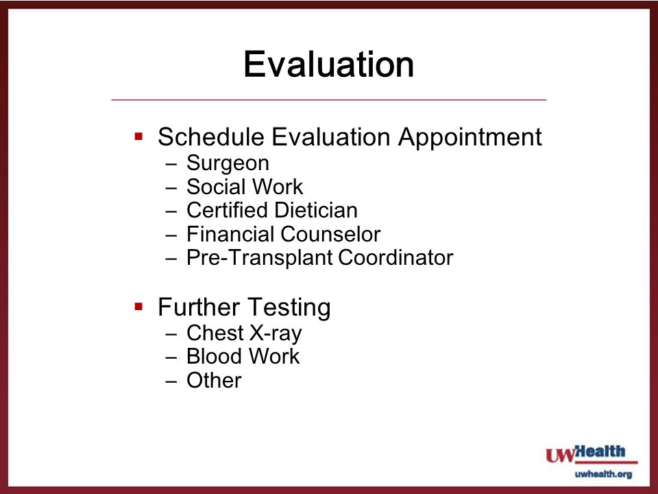 Evaluation Schedule Evaluation Appointment Further Testing Surgeon