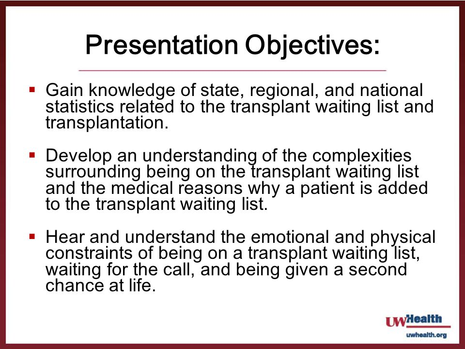 Presentation Objectives: