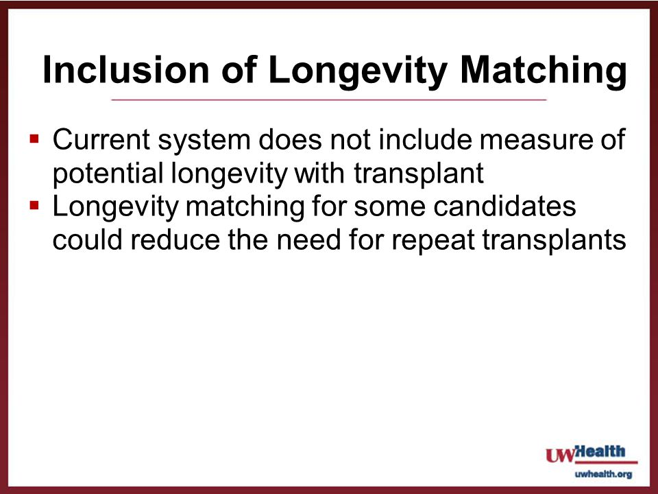 Inclusion of Longevity Matching