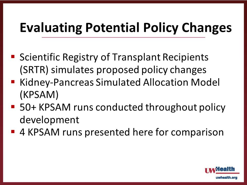 Evaluating Potential Policy Changes