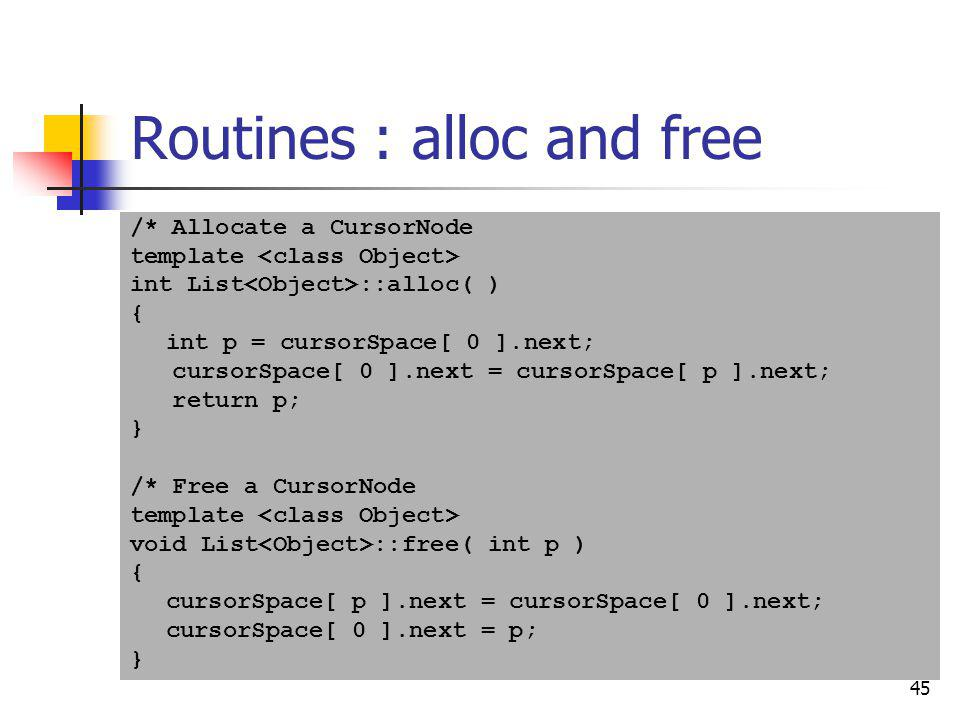 Routines : alloc and free
