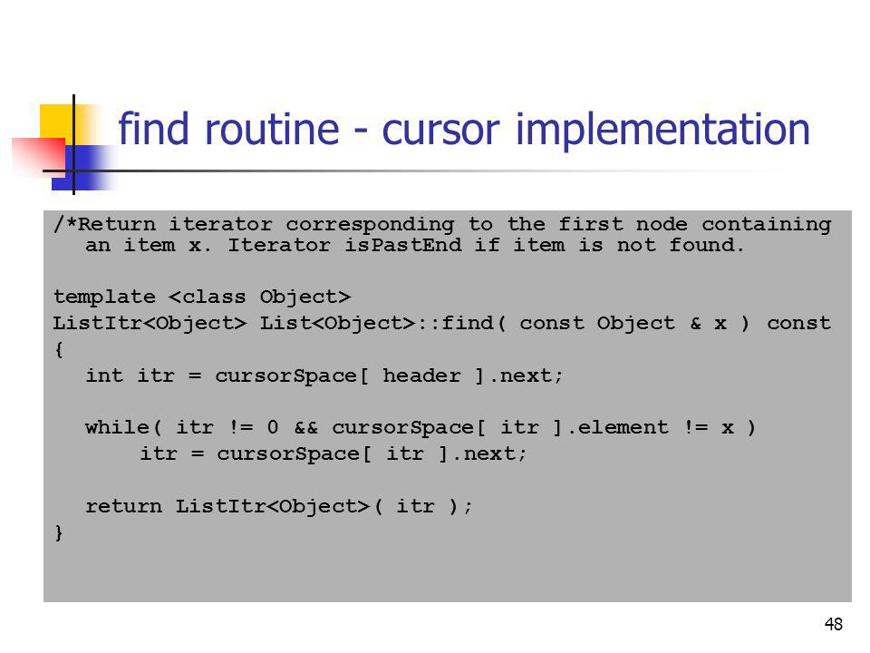 find routine - cursor implementation