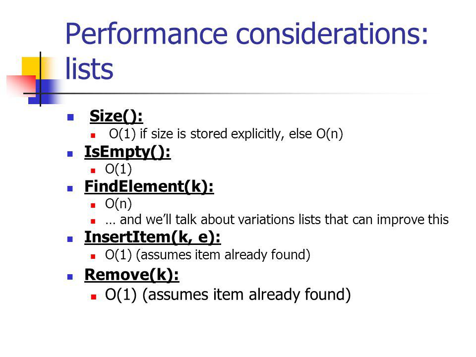 Performance considerations: lists