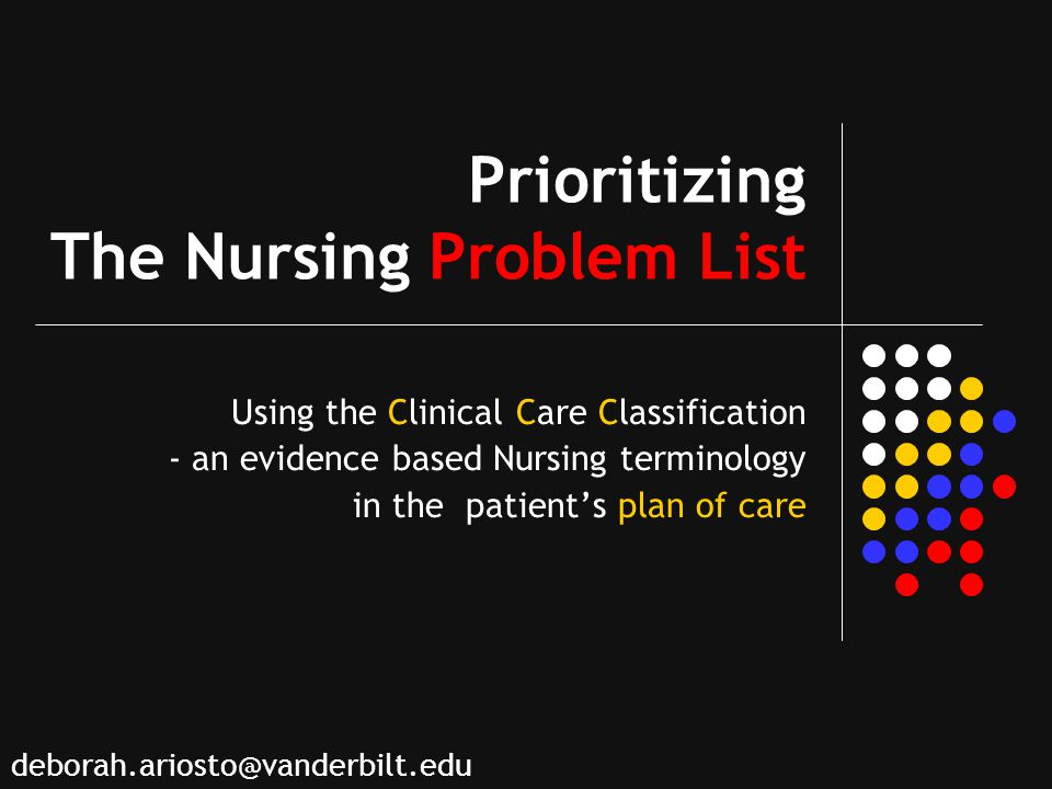 Prioritizing The Nursing Problem List
