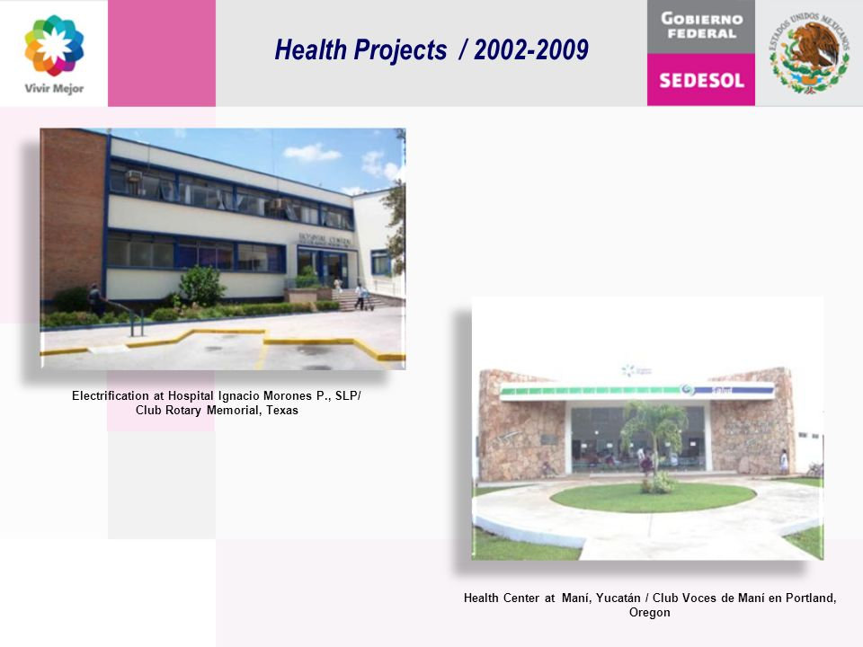 Health Projects / 2002-2009 Electrification at Hospital Ignacio Morones P., SLP/ Club Rotary Memorial, Texas.