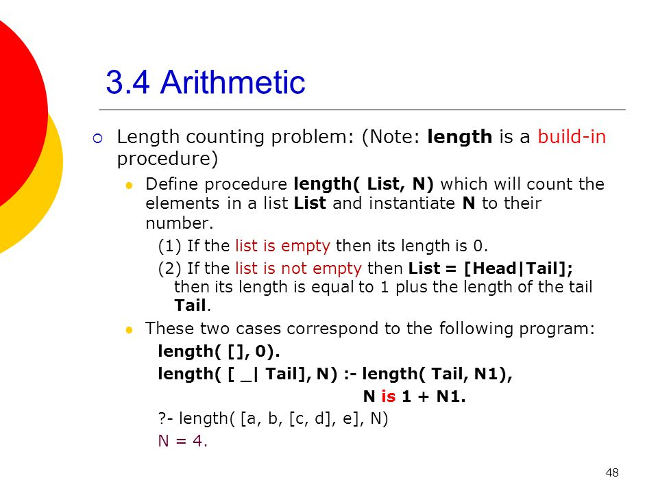 3.4 Arithmetic Length counting problem: (Note: length is a build-in procedure)