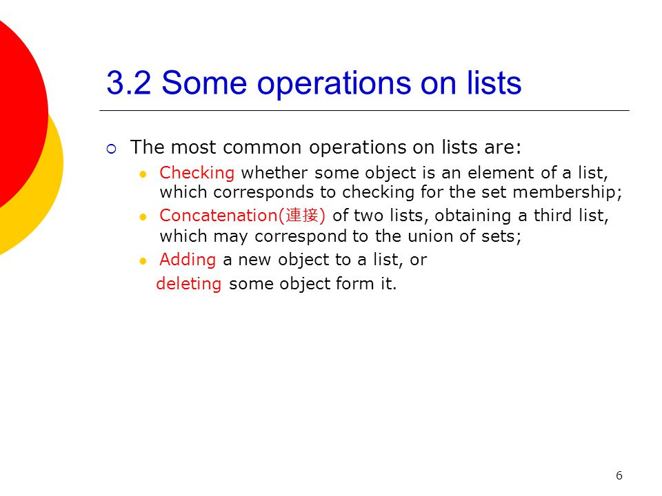 3.2 Some operations on lists