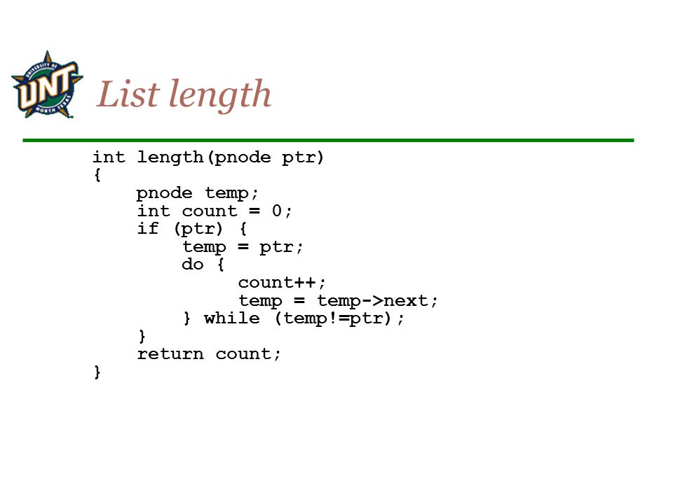 List length int length(pnode ptr) { pnode temp; int count = 0;
